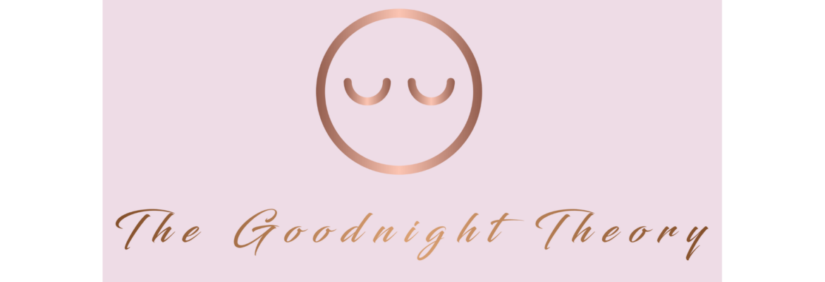 The Goodnight Theory